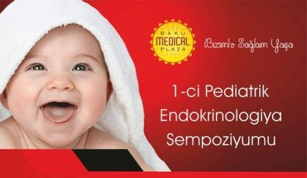Azərbaycanda ilk Pediatrik Endokrinoloji Simpoziumu
