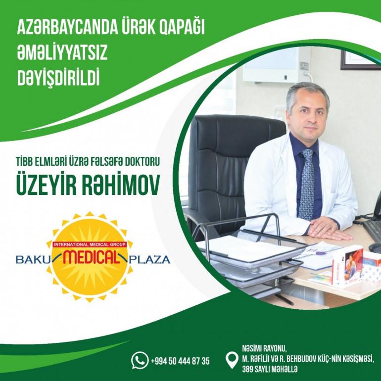 Azərbaycanda ürək qapağı əməliyyatsız dəyişdirildi