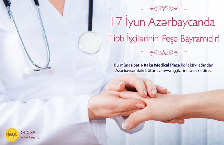 17 iyun - Azərbaycanda səhiyyə işçilərinin peşə bayramı günüdür!