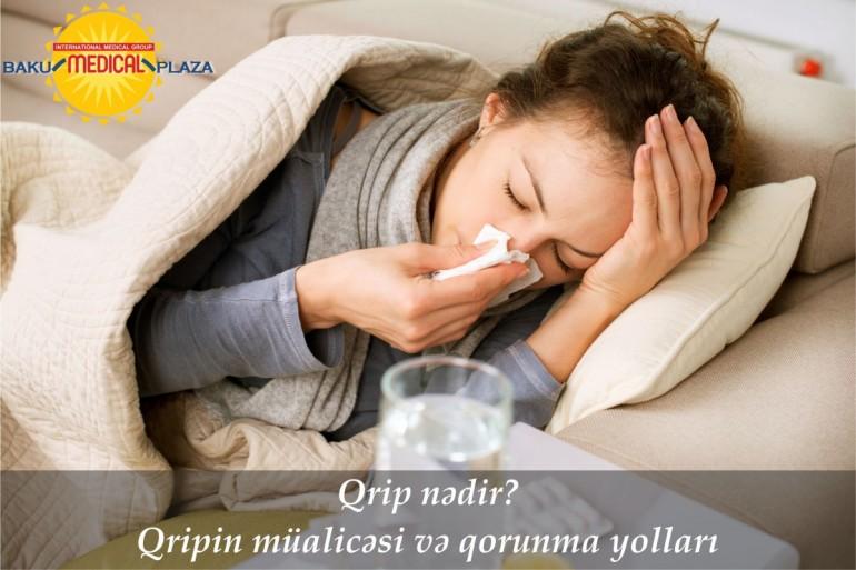 Qrip nədir? Qripin müalicəsi və qorunma yolları
